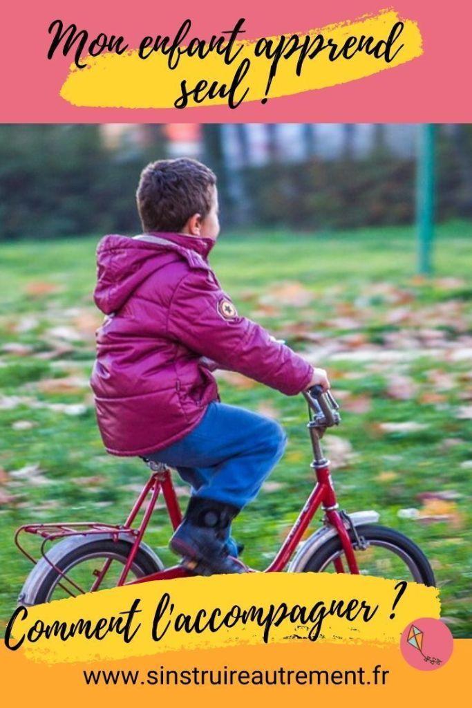 Comment aider un enfant qui veut apprendre tout seul ? Mes conseils dans cet article !