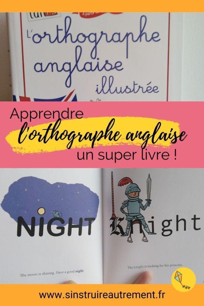 un livre pour apprendre l'orthographe anglaise aux enfants dès 8 ans. Pour apprendre à lire l'anglais avec plaisir, pour les enfants de primaire