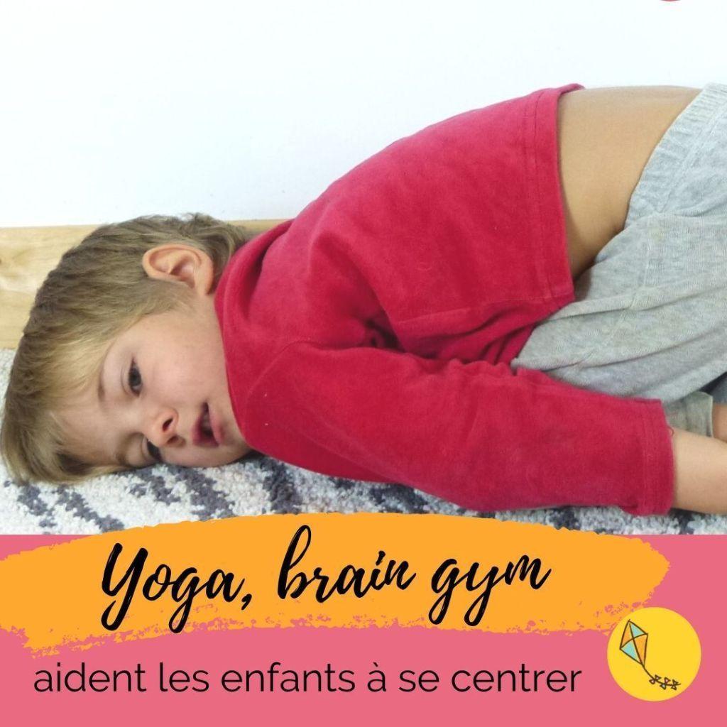 Yoga, brain gym... aident les enfants à se centrer et à évacuer le stress