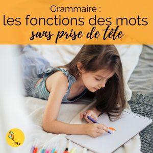 grammaire : apprendre sans se prendre la tête