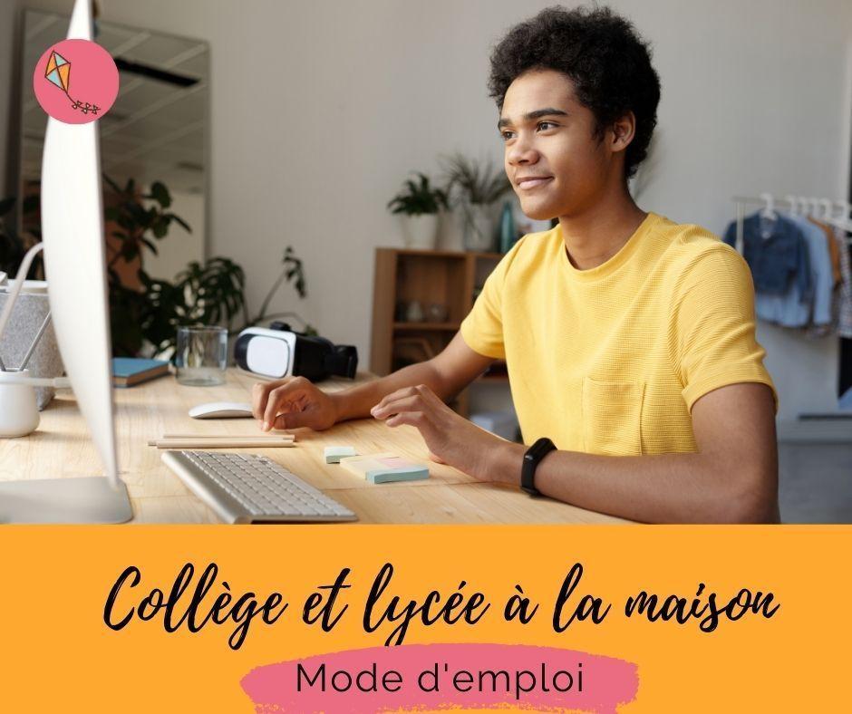 Read more about the article Collège et lycée à la maison : mode d'emploi