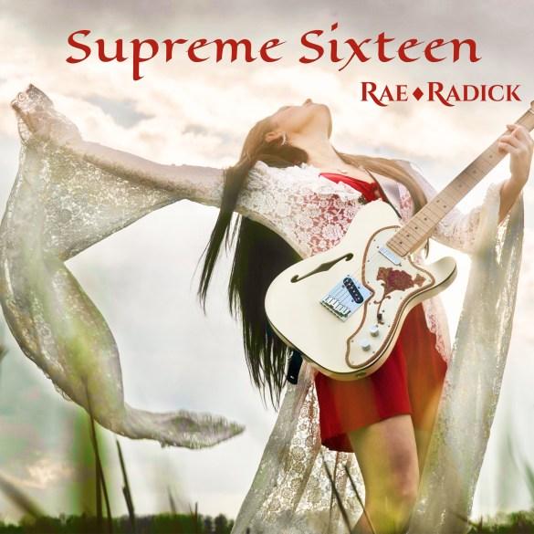Rae Radick - Supreme Sixteen