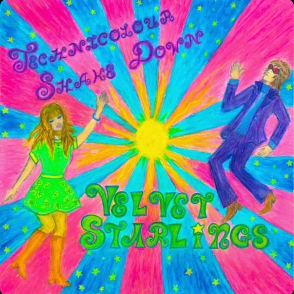 Velvet Starlings-Technicolour Shakedown