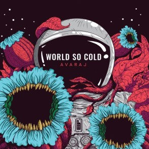 Avaraj-World So Cold