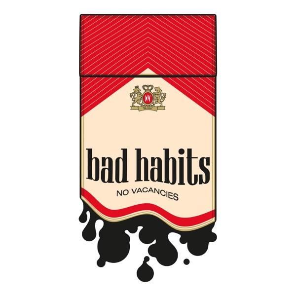 No Vacancies - Bad Habits