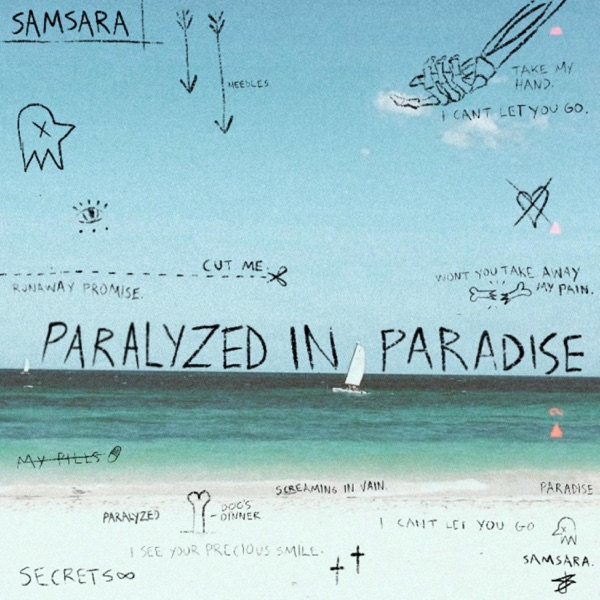 SAMSARA - PARALYZED IN PARADISE