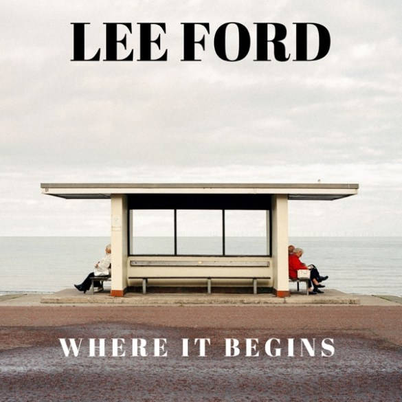 Lee Ford-Where It Begins