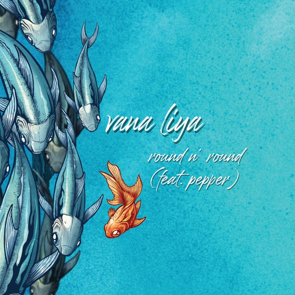 Vana Liya(with Pepper)-Round n Round