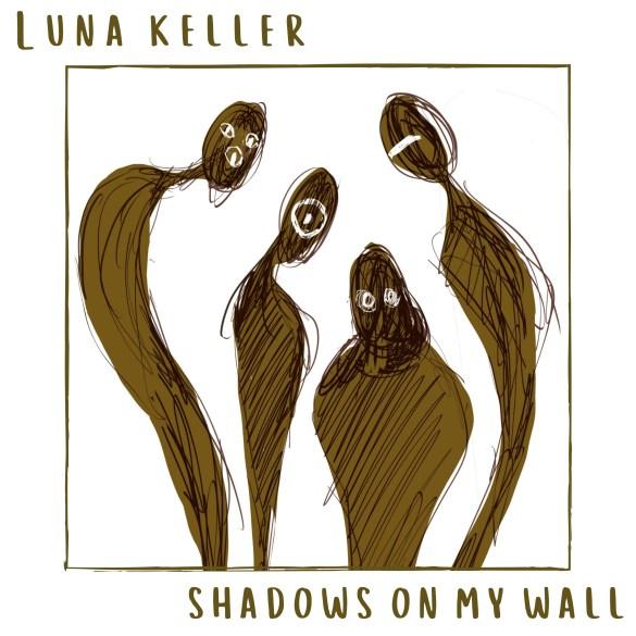 Luna Keller - Shadows on my Wall