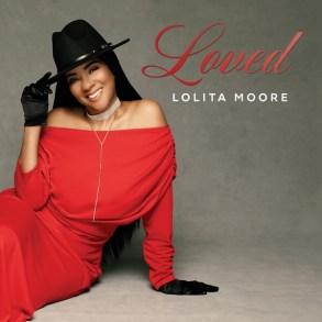 Lolita Moore-LOVED