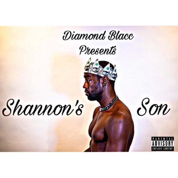 Diamond Blacc-Shannon's Son