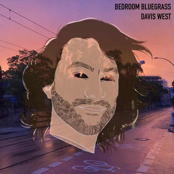 David West - Bedroom Bluegrass