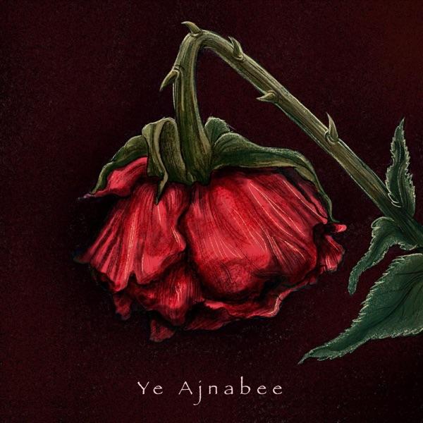 Shivang Arora - Ye Ajnabee