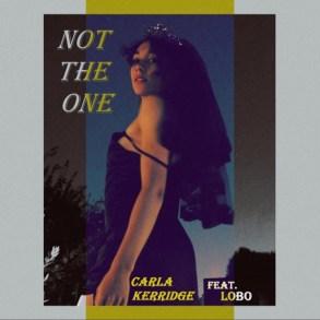 Carla Kerridge - Not the One