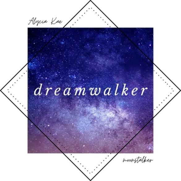 Moonstalker ft Alycia Kae - Dreamwalker