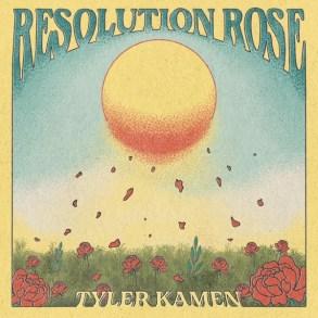 Tyler Kamen-Resolution Rose