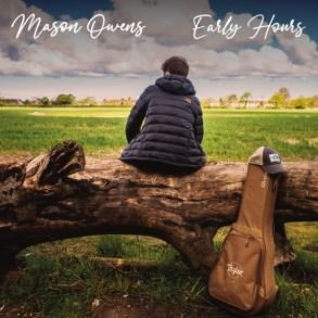 Mason Owens-Early Hours