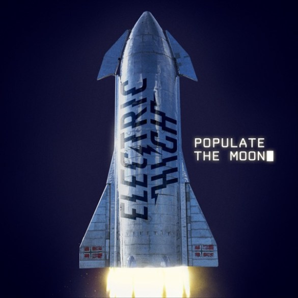 Electric High-Populate the Moon