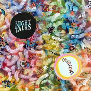 Night Talks - Overcome