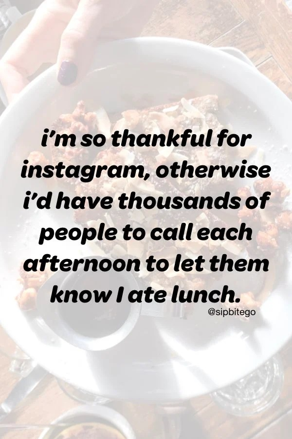 funny food selfie quote for instagram