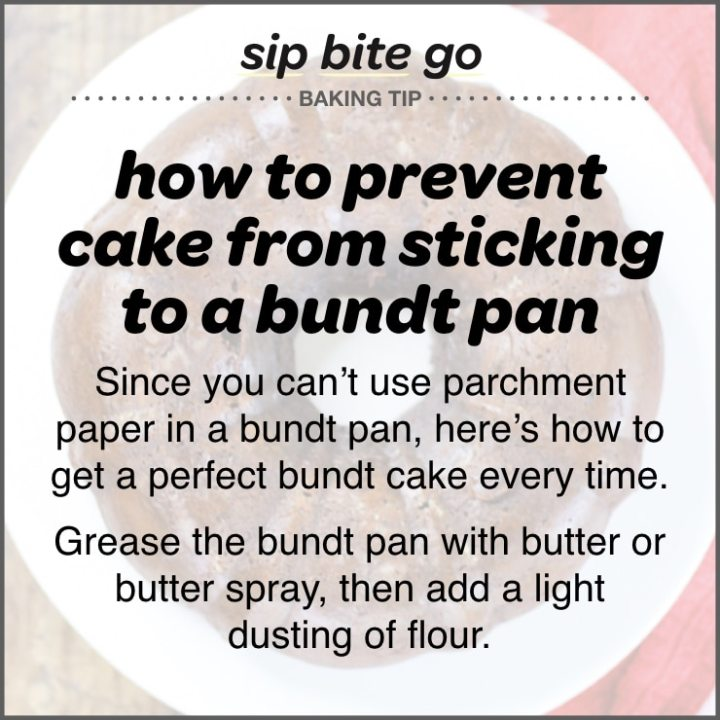 How to prevent cake from sticking to a bundt pan tip