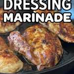 Pinterest pin for How To Marinate Chicken Breasts In Balsamic Dressing recipe