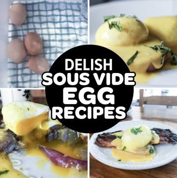The Best Egg Sous Vide Recipes For Brunch And Breakfast collage of egg dishes