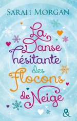 o-neil-brothers-tome-1-la-danse-hesitante-des-flocons-de-neige-a-noel-sarah-morgan