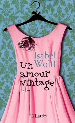 un-amour-vintage-isabel-wolff