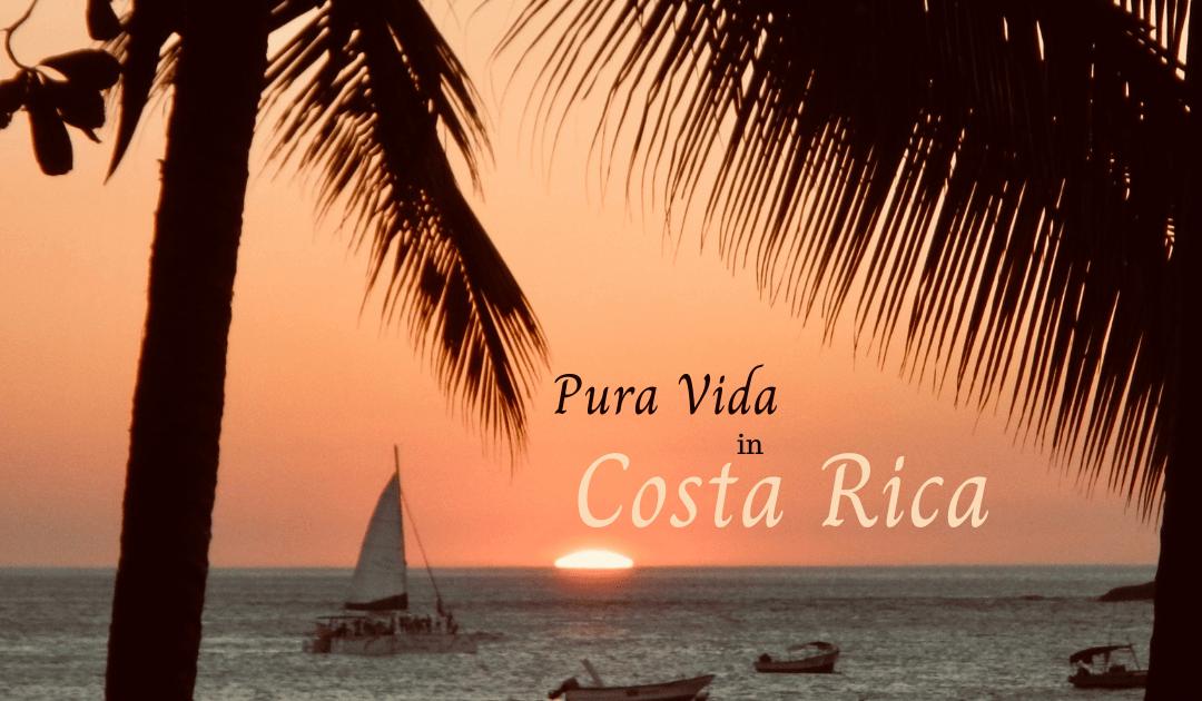 The Pura Vida lifestyle
