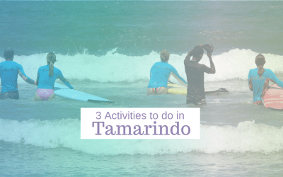 Activities to do for a 3-day stay in Tamarindo