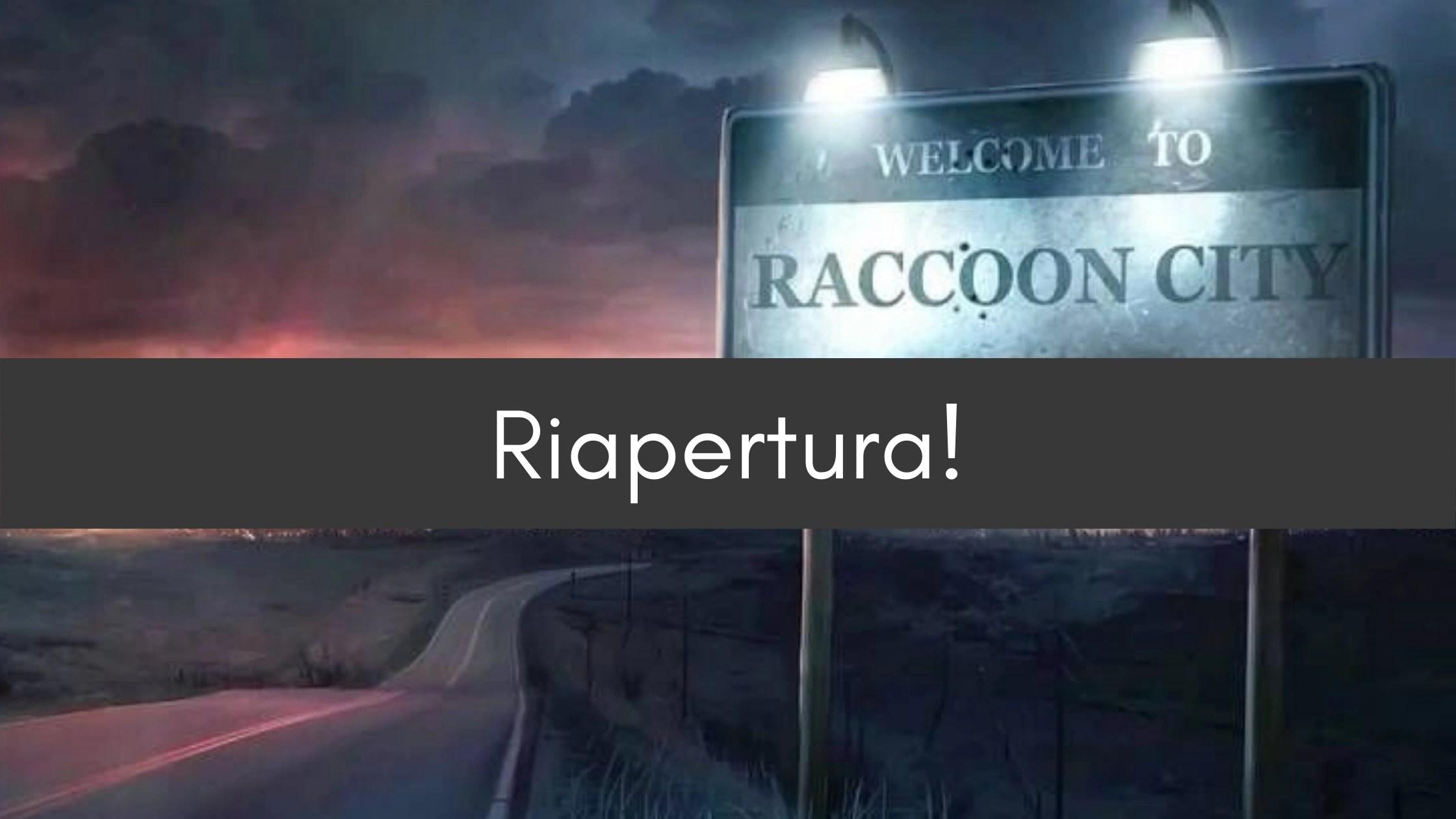Cronache Da Raccoon City – Riapertura!