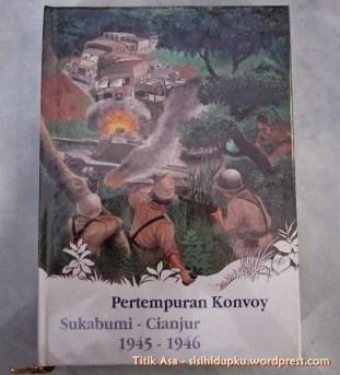Cover buku Pertempuran Konvoy Sukabumi - Cianjur 1945 - 1946.