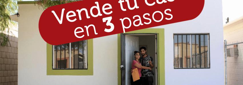 3 pasos para vender tu casa