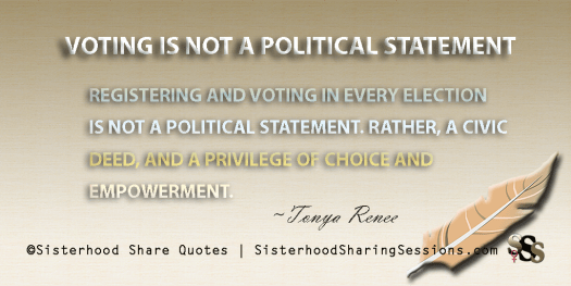 Voting Is Not A Political Statement
