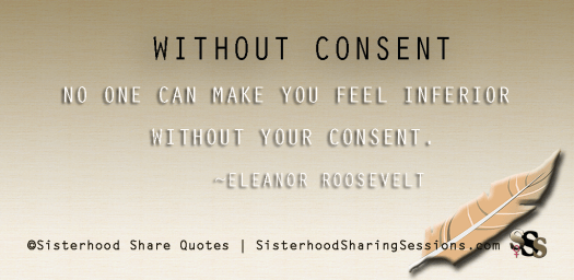 Sisterhood Share Quotes | Without Consent