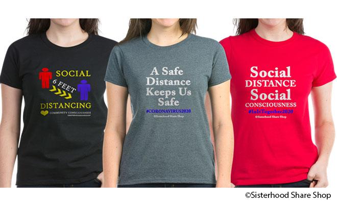 Sisterhood Social Distancing Merchandise