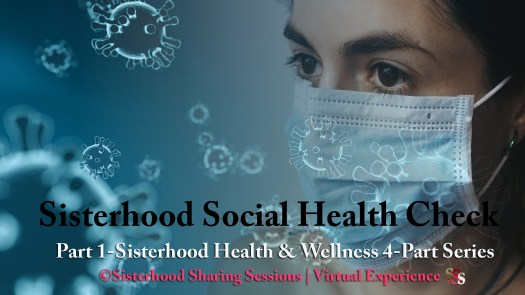 Sisterhood Social Health Check