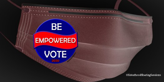 Be Empowered Vote Election Day 2020