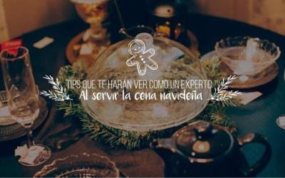 Tips que te harán ver como un experto al servir la cena navideña