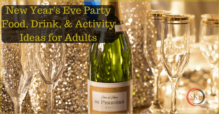 New Year s Eve Party Food  Drink   Activity Ideas for Adults
