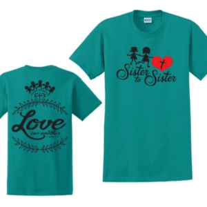 Turquoise Sister to Sister T-Shirt