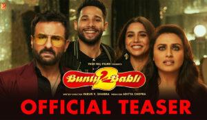 Bekijk de eerste teaser van de Bollywood film Bunty Aur Babli 2
