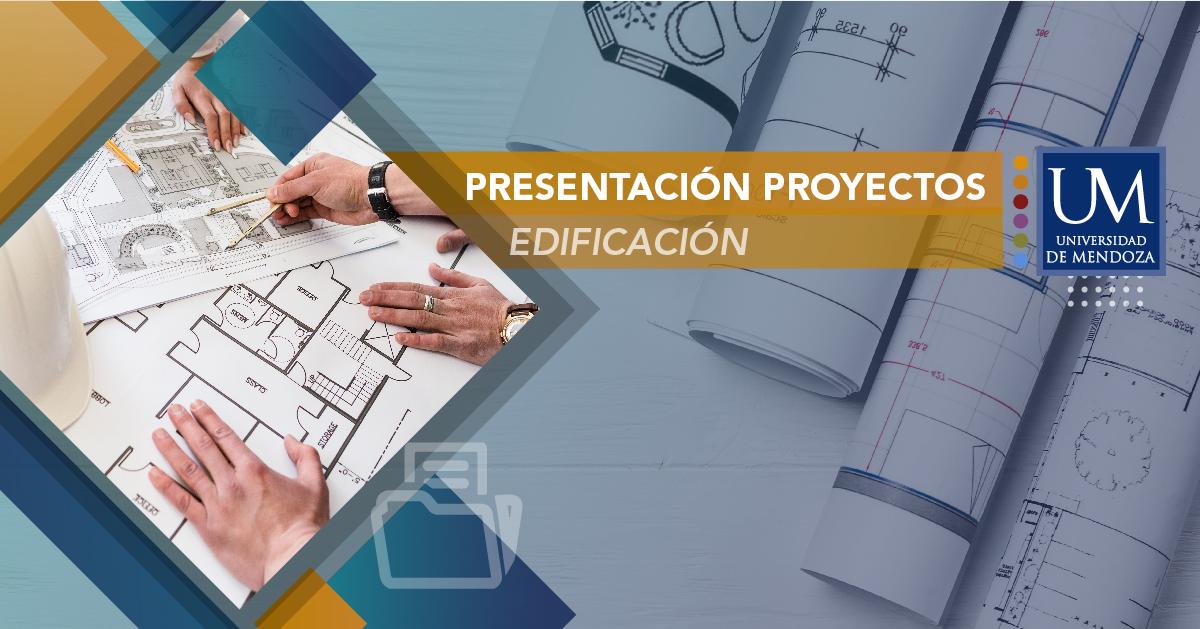 PRESENTACIÓN DE PROYECTOS DE CONSTRUCCIÓN