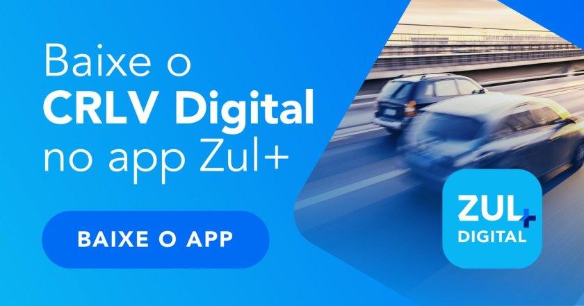 baixe o crlv digital no app Zul+