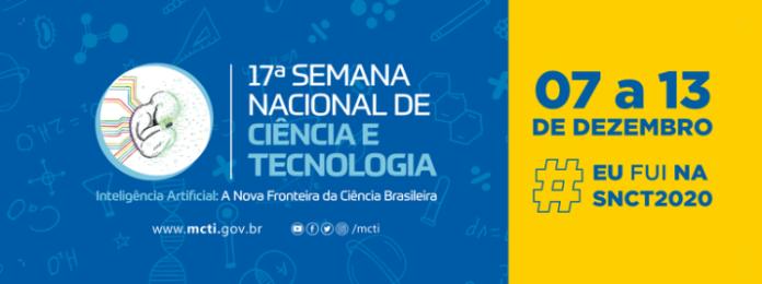 Vem aí a edição presencial da 17ª Semana Nacional de Ciência e Tecnologia