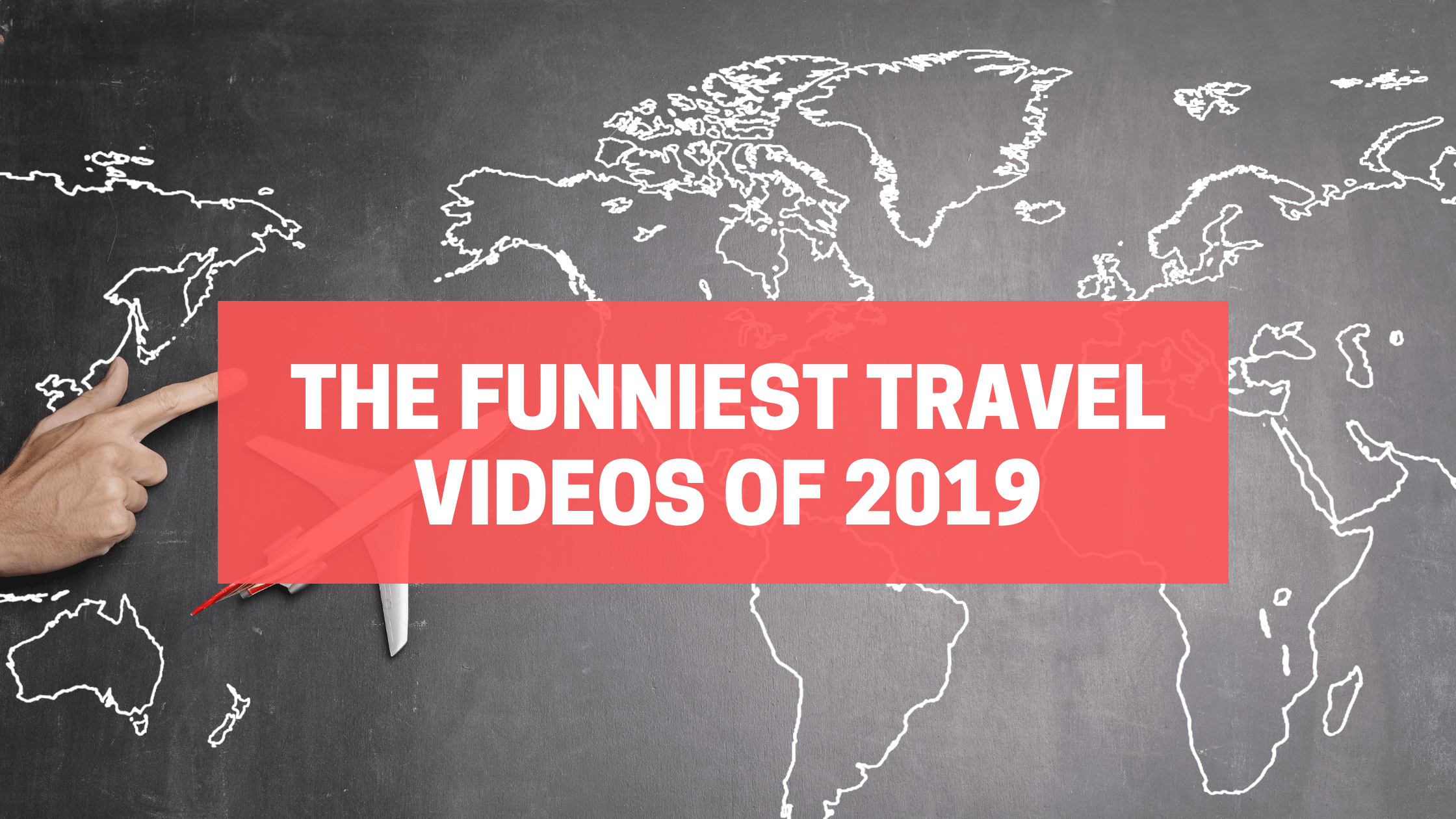 The Funniest Travel Videos of 2019