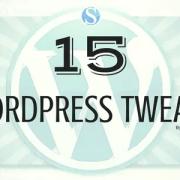 15 WordPress Tweaks
