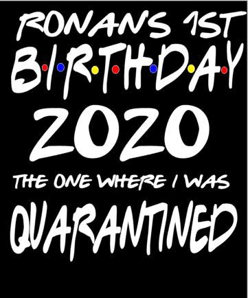 Quarantine Birthday Tshirt Churchtown Gifts Ireland