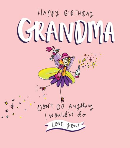 Birthday Card Happy Birthday Grandma Love You Birthday Card For Grandma Fairy Birthday Card Funny Grandma Card Humorous Card For Grandma
